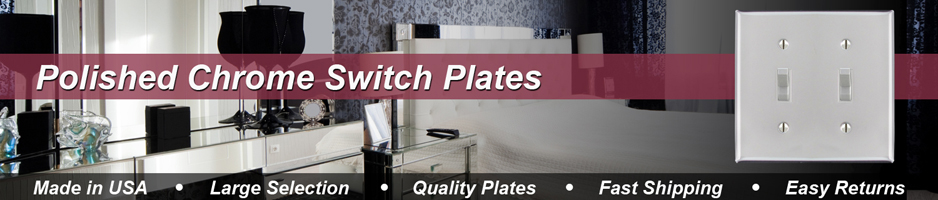Polished Chrome Switch Plates - Shiny Silver Light Switch Covers in 100 Sizes