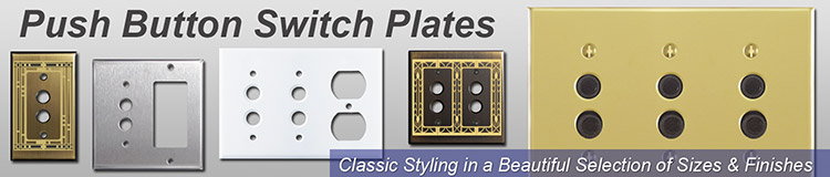 Push Button Switch Plates